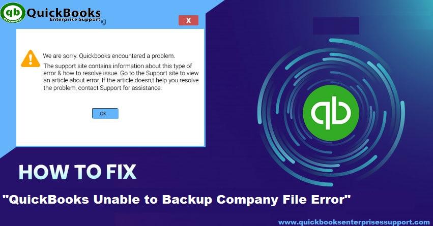Fix QuickBooks Unable to Backup Company File Error - Featured Image