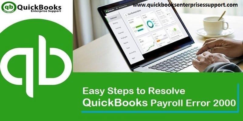 QuickBooks Payroll Error Code 2000 - Best Ways to Resolve It - Featured Image